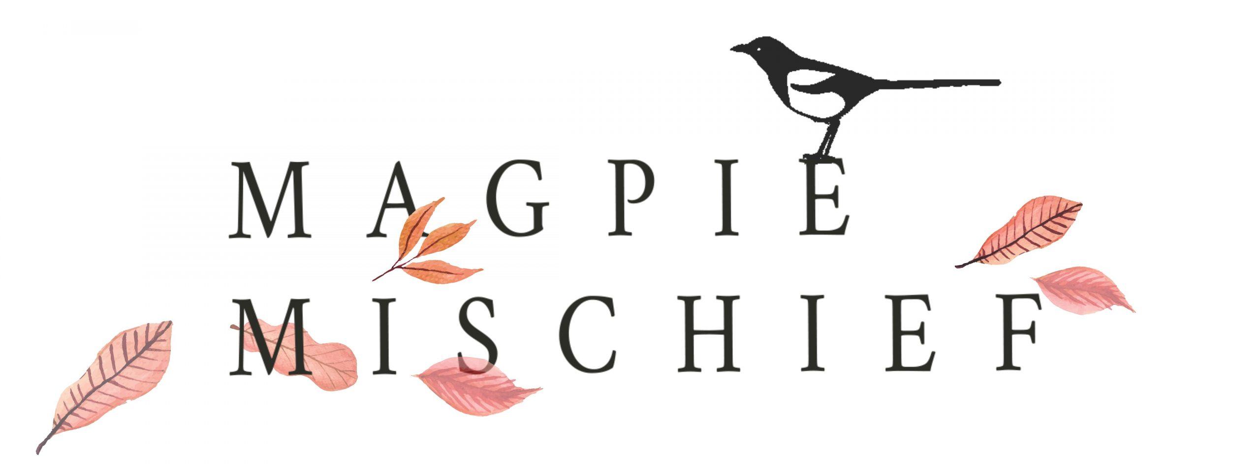 Magpie Mischief